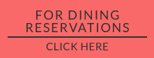 Dining reservation - Reikart House