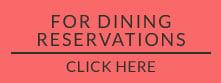 Dining reservation - Reikart House